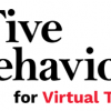 Five Behaviors for Vitual Teams
